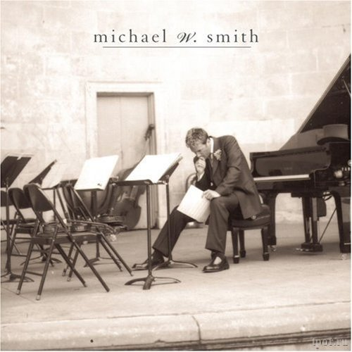 Michael W. Smith — Freedom